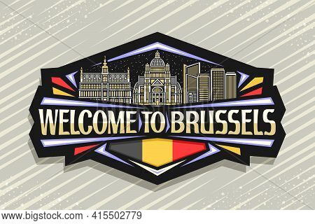 Vector Logo For Brussels, Black Decorative Tag With Line Illustration Of Brussels City Scape On Even