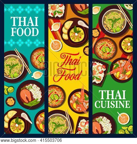 Thai Cuisine Food, Thailand Dishes, Asian Meals Banners Vector Restaurant Menu. Thai Cuisine Food, T