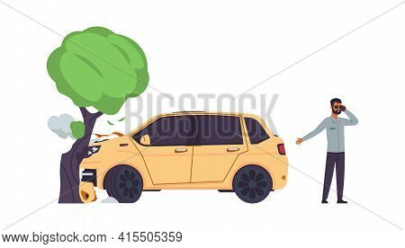 Car Accident. Automobile Crashes Into Tree. Man Talking On Smartphone. Angry Driver Calling Tow Truc