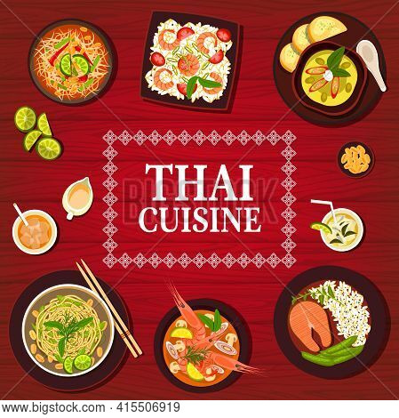 Thai Food And Thailand Dishes, Authentic Cuisine Menu, Vector. Asian Cuisine Salad, Tom Yum Soup And