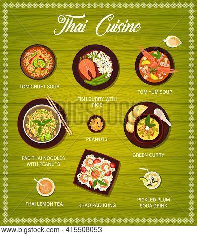 Thai Cuisine Food, Restaurant Menu Meals And Dishes Vector Cover. Thai Cuisine Tom Yum Soup, Pad Tha