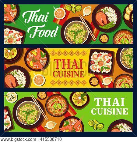 Thai Food Cuisine, Thailand Asian Dishes, Vector Banners And Restaurant Menu. Thai Curry Tom Yum Sou
