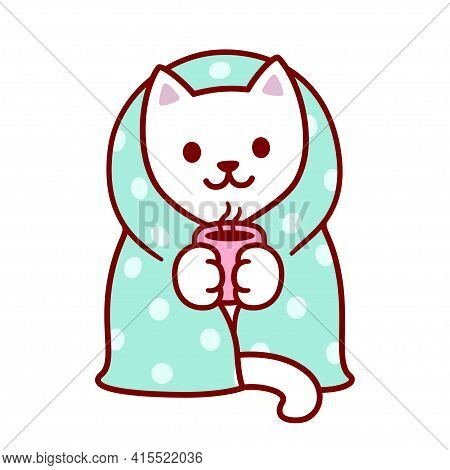 Cute Cartoon Cat With Blanket And Cup Of Hot Tea. Kawaii White Kitten In Warm Cozy Blanket. Isolated