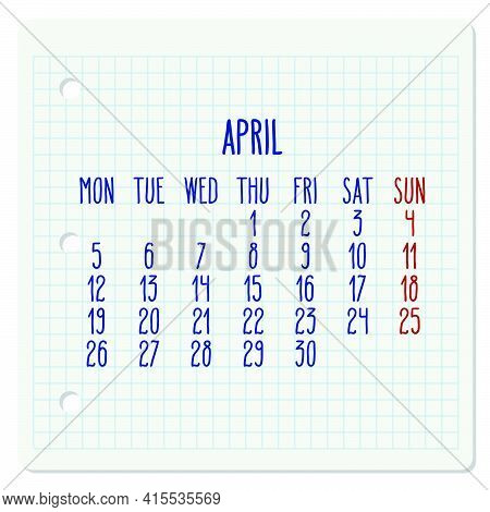 April Year 2021 Vector Monthly Calendar On A Chequered Notebook Page. Week Starting From Monday. Han