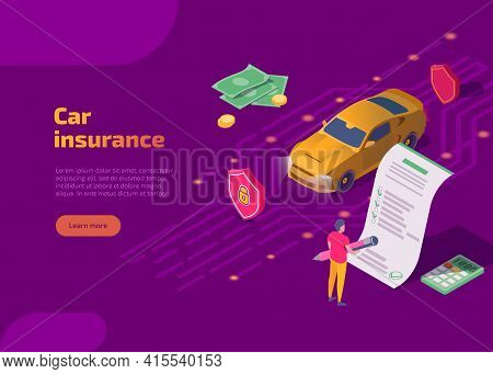 Car Insurance Isometric Landing Page. Service Insurance Company To Insure Auto. Man Driver Signing A