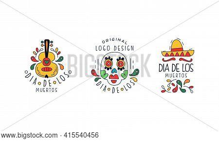 Set Of Dia De Los Muertos Original Logo Design, Traditional National Festival Badges, Mexican Day Of