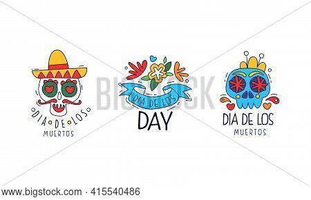 Set Of Dia De Los Muertos Day Logo Design, Traditional Mexican Festival Badges, Day Of Dead Colorful
