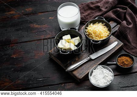 Homemade French Bechamel Or White Sauce Ingredients Set, On Old Dark  Wooden Table Background, With