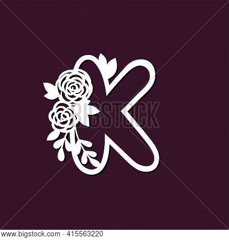 Delicate Pattern For Cutting Letter K With Tender Flowers. Die Cutting For Scrapbooking.