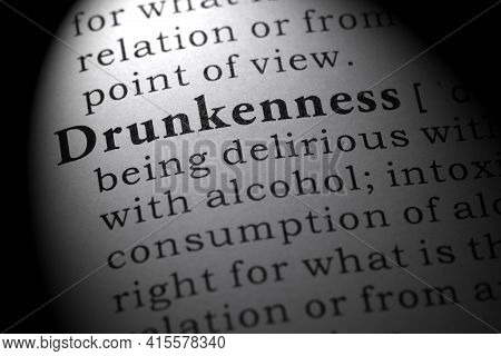 Fake Dictionary Word, Dictionary Definition Of Drunkenness