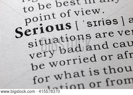 Fake Dictionary Word, Dictionary Definition Of Serious