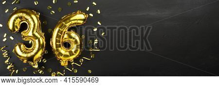Golden Foil Balloon Number Thirty Six. Birthday Or Anniversary Card With The Inscription 36. Black C