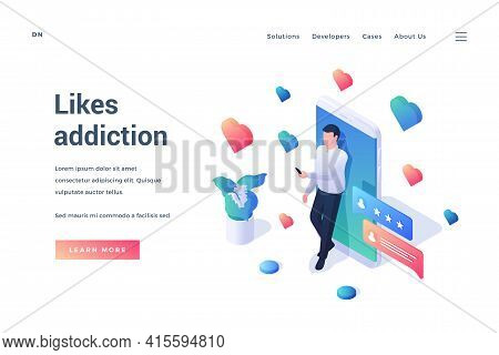 Likes Addiction. Isometric Landing Page Template. Man Making Selfie Standing Next To Huge Smartphone