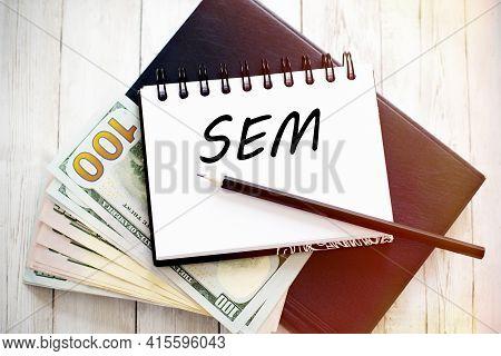Sem Written In A Notebook. Business Concept.