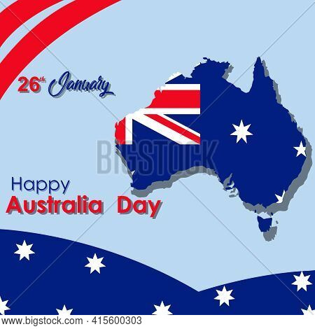 Happy Australia Day Lettering. Map Of Australia With Flag. Vector Illustration For Prints Or Cards F