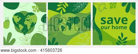 Set Of Earth Day Posters With Green Backgrounds, Liquid Shapes, Leaves And Elements. Layouts For Pri