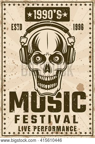 Music Nineties Festival Vintage Poster With Skull In Headphones Vector Illustration. Layered, Separa