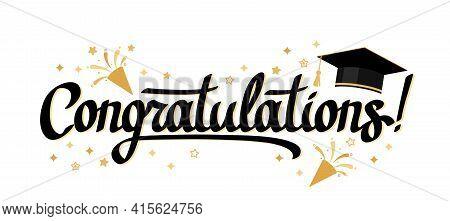 Beautiful Congratulatory Letter Congratulations On Graduation And Graduation. Vector Illustration Is