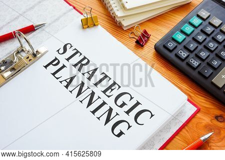 Strategic Planning Documents In The Red Folder.