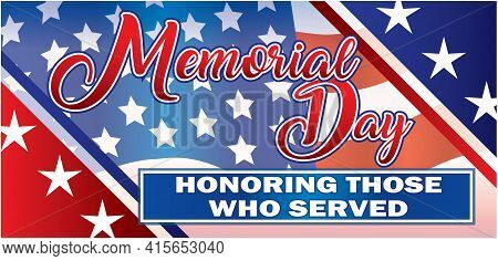Memorial Day Banner Remembering Those Who Served