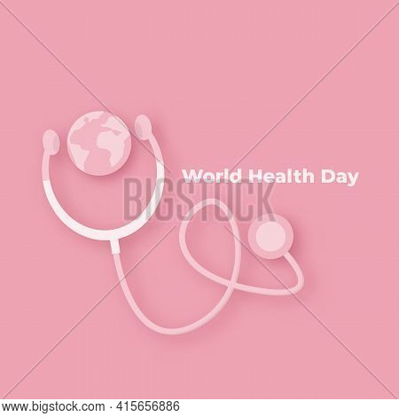 World Health Day Pink Square Concept Banner With Heart, Earth Globe And Stethoscope. Health Day Post