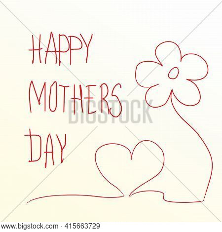 Simple Line Drawing, Greeting Card For Mother's Day. Children's Drawing, Congratulations, Cute Doodl