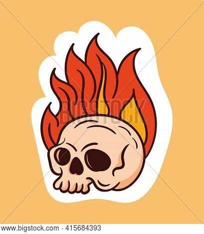 Colorful Dead Skull Sticker With Fire Coming Out Of Head. Old School Style Of Art. Stylish Vintage D