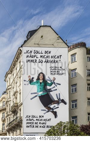 Vienna, Austria - Apr 28, 2015: Advertising Of The Green Party Of Austria With  Slogan Concerning Th