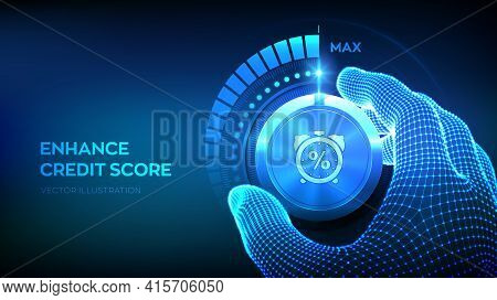 Credit Score Knob Button. Increasing Credit Or Mortgage Loans Rating Business Concept. Wireframe Han