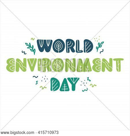 World Environment Day Minimalist Green Vector Calligraphy. Poster, Banner, Background With Lettering
