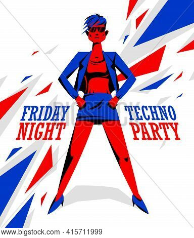 Techno Electro Party Poster With Cool Stylish Girl Vector Illustration, Dance Club, Festival.