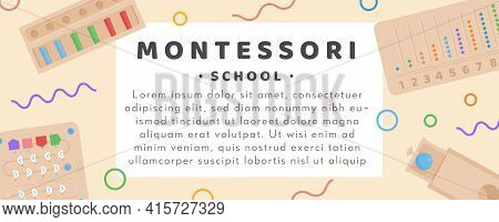 Vector Banner For Montessori School Or Kindergarden. Children Wooden Eco Friendly Logic Toys And Bus