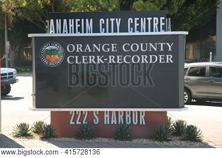 March 31, 2021, Anaheim California - USA: Orange County Clerk-Recorder office sign. Orange County California Clerk-Recorder building in Anaheim California. Editorial Use Only.