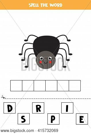 Spell The Word Spider. Vector Illustration Of Cute Black Spider. Spelling Game For Kids.