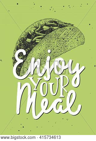 Vector Food Inspirational And Advertising Slogan Poster. Enjoy Your Meal, Modern Ink Brush Monoline