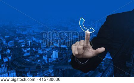 Businessman Pressing Telephone Flat Icon Over Modern City Tower, Street, Expressway And Skyscraper,