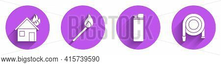 Set Fire In Burning House, Burning Match With Fire, Lighter And Fire Hose Reel Icon With Long Shadow