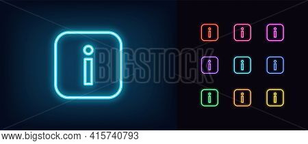 Neon Info Icon. Glowing Neon Information Sign, Outline Inform Silhouette In Vivid Colors. Online Inf