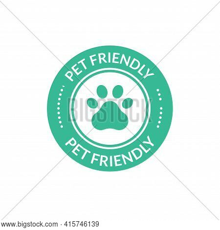 Pet Animal Friendly Sign. Paw Dog Cat Place Icon Certified