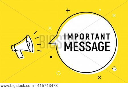 Important Message Sign Illustration. Attention Please Important Information Background Banner