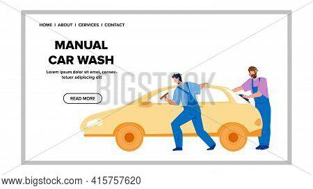 Manual Car Wash With Automobile Shampoo Vector. Automobile Washing Service Workers Manual Car Wash W