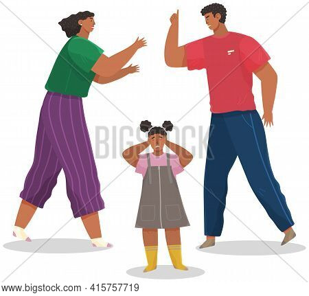 Problems And Conflict In Family, Fight And Arguing, Quarreling Over Child In Family. Unhappy Girl