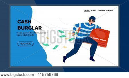 Cash Burglar Running With Bank Credit Card Vector. Thief Cash Burglar Run With Steal Finance, Bandit