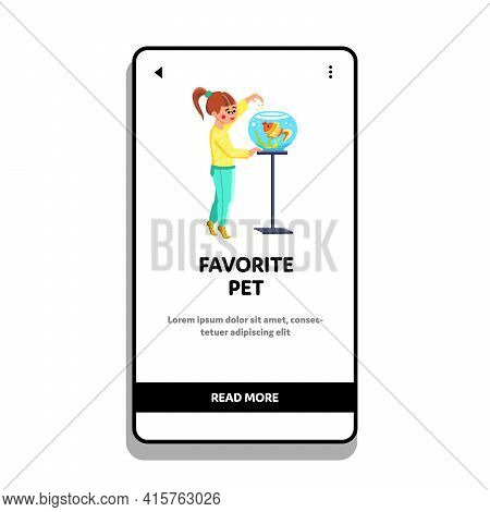 Favorite Pet In Aquarium Feeding Small Girl Vector. Happiness Little Child Feed Cute Fish, Domestic