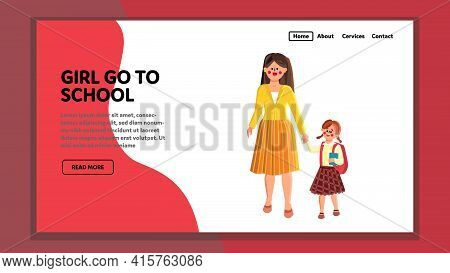 Pupil Girl Go To Primary School With Mother Vector. Mom Woman Leading Happy Little Schoolgirl With B