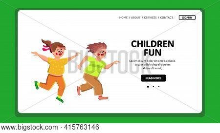 Children Fun Boy And Girl Playing Together Vector. Brother And Sister Children Fun Time, Play And Ru