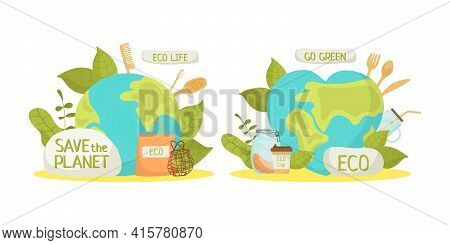 Eco Life, Ecology Environment Concept Vector Illustration. Green Planet And Organic Product For Save