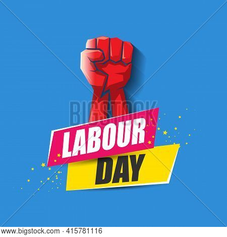 1 May Happy Labour Day Vector Label With Strong Protest Fist In The Air On Blue Background. Vector H