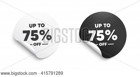 Up To 75 Percent Off Sale. Round Sticker With Offer Message. Discount Offer Price Sign. Special Offe
