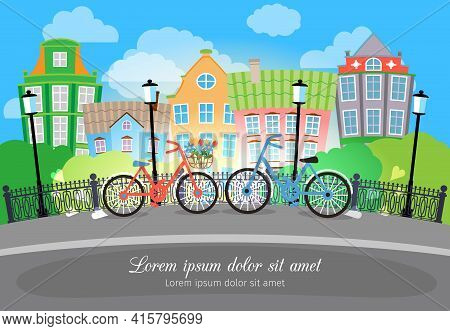Beautiful City Bridge Street With Bikes And Lights. Designed With Colored Buildings On Background.